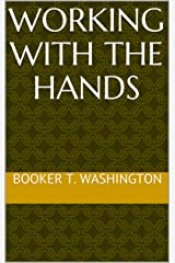 Working With the Hands Kindle Edition