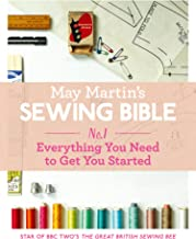 May Martin's Sewing Bible e-short 1: Everything You Need to Get You Started (English Edition)