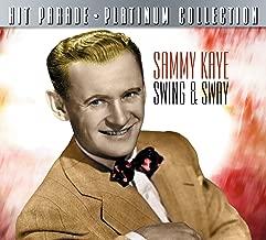 Hit Parade Platinum Collection: Sammy Kaye Swing & Sway