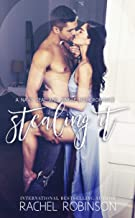 Stealing It: A Navy SEAL and Single Mom Romance (Bronze Bay SEALS Book 3)