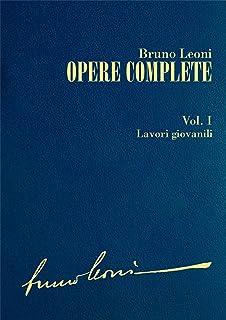 Opere complete. I: Lavori giovanili (Italian Edition)