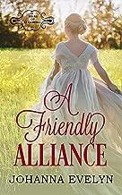 A Friendly Alliance: A Regency Romance (Heirs of Berkshire Book 1)