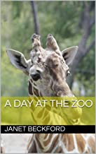 A DAY AT THE ZOO (English Edition)