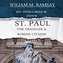 St. Paul: The Traveler and Roman Citizen
