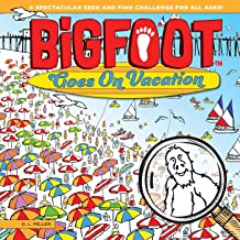 BigFoot Goes on Vacation: A Seek and Find Learning Adventure