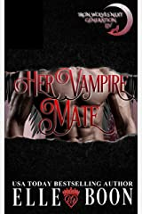 Her Vampire Mate (Iron Wolves Next Generation Book 3) Kindle Edition
