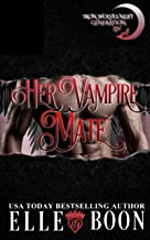 Her Vampire Mate (Iron Wolves Next Generation Book 3)