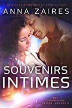 Souvenirs Intimes (Les Chroniques Krinar: Volume 3) (French Edition)