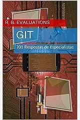 Git (Revisado e Ampliado): 201 Perguntas e Respostas de Especialistas (Portuguese Edition) Kindle Edition