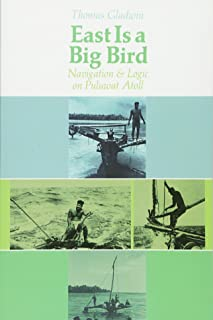 East Is a Big Bird: Navigation and Logic on Puluwat Atoll