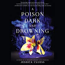 A Poison Dark and Drowning: Kingdom on Fire, Book Two