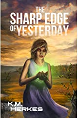 The Sharp Edge Of Yesterday: A Rough Passages Novel Kindle Edition