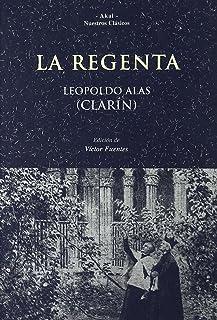 La Regenta: 25 (Nuestros clásicos)