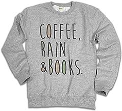Coffee Rain and Books Mens & Ladies Unisex Loose Fit Slogan Sweatshirt