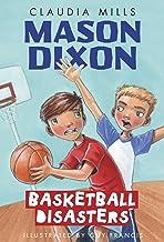 Mason Dixon: Basketball Disasters: 3