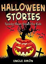 Halloween Stories: Spooky Short Stories for Kids (Halloween Collection Book 5)