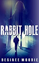 Rabbit Hole (White Rabbit Trilogy Book 0)