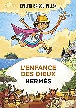 L'enfance des dieux - Tome 4 : Hermès