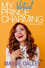 My Virtual Prince Charming (Geeks Gone Wild Book 2)