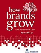 How Brands Grow: What Marketers Don't Know (English Edition)
