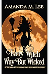 Every Witch Way But Wicked (Wicked Witches of the Midwest Book 2) (English Edition) Format Kindle