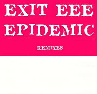 Epidemic (Daddy Cool Remix)