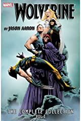 Wolverine by Jason Aaron Complete Collection Vol. 3 Kindle Edition