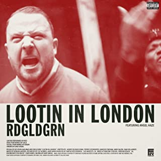 Lootin In London (Explicit Version) [feat. Angel Haze] [Explicit]