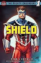 Mighty Crusaders: The Shield #1 (Mighty Crusaders (2021-))