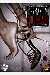 BitchBlade (Le avventure di BB Vol. 1) Formato Kindle