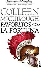 Favoritos de la fortuna (Novela histórica)