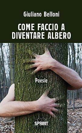 Come faccio a diventare albero