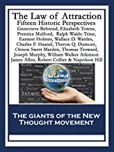 The Law of Attraction: Fifteen Historic Perspectives