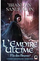 L'Empire Ultime, (Fils-des-Brumes*) (Orbit) Format Kindle