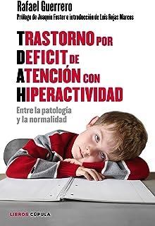 Trastorno por Déficit de Atención con Hiperactividad: Entr