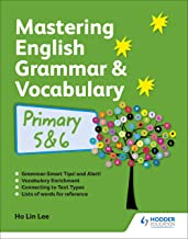 Mastering English Grammar and Vocabulary P5 and 6 (revised edition)
