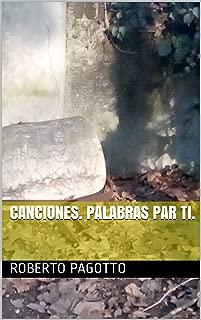 CANCIONES. PALABRAS PAR TI. #5 (Spanish Edition)