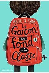 Le garçon au fond de la classe (French Edition) Kindle Edition