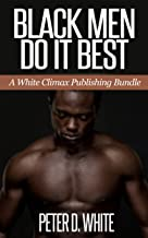 Black Men Do It Best (Gay Interracial Taboo Erotica Bundle)