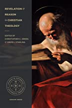 Revelation and Reason in Christian Theology (Studies in Historical and Systematic Theology)