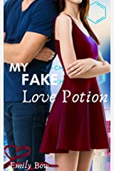 My Fake Love Potion (Five Fun Billionaire Rom-Coms – The Fake to Forever Series) Kindle Edition