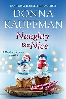 Naughty But Nice: A Hamilton Christmas Novella