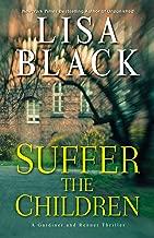Suffer the Children (A Gardiner and Renner Novel Book 4)