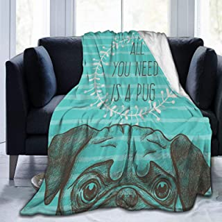 Fluffy Throw Blanket,Animal Image of A Cute Dog with All You Need Is A Pug Quote On An Aqua Background,Ultra-Soft Micro Ba...