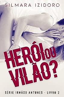 HERÓI OU VILÃO? (IRMÃOS ANTUNES Livro 2) (Portuguese Edition)