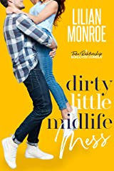 Dirty Little Midlife Mess: A Fake Relationship Romantic Comedy (Heart's Cove Hotties Book 2) Kindle Edition