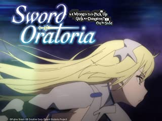 Sword Oratoria: Is it Wrong to Try to Pick Up Girls in a Dungeon? On the Side - Season 1
