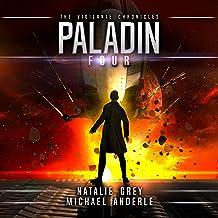 Paladin: The Vigilante Chronicles, Book 4