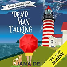 Dead Man Talking: A Cozy Paranormal Mystery: The Happily Everlasting Series, Book 1