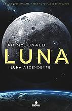 Luna ascendente (Trilogía Luna 3)